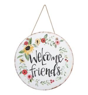 Welcome Friends Door & Wall Hanging Sign*