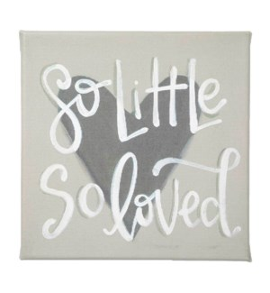 So Little So Loved Canvas Sign