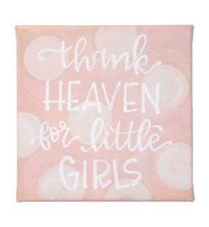 Thank Heaven For Little Girls Canvas Sign