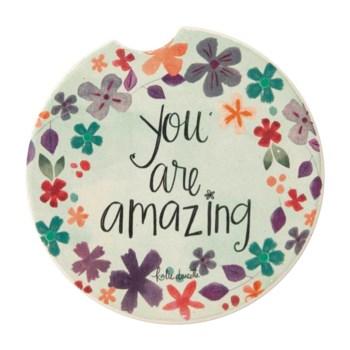 You Are Amazing Car Coaster ETA: 6/30