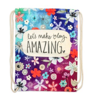 Let's Make Today Amazing Drawstring Backpack