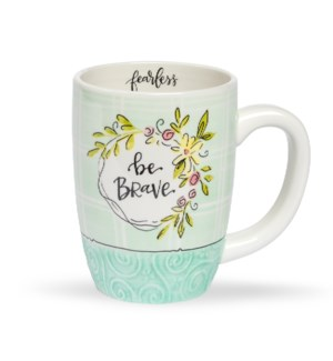 Be Brave/Fearless Simple Inspirations Gift Mug