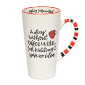 A Day Without Coffee Simply Sassy Latte Mug*