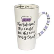 Really Tired Simply Sassy Latte Mug*