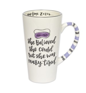 Really Tired Simply Sassy Latte Mug*