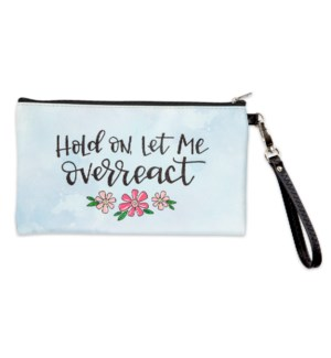 Overreact Simply Sassy Zippered Bag