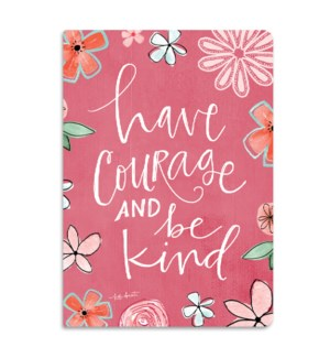 Have Courage Softcover Jrnl