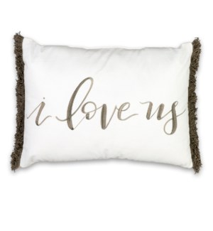 I Love Us Pillow 18x13