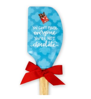 You're Not Chocolate Sassy Spatula