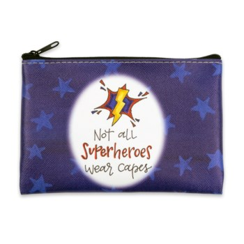 Not All Superheroes Wear Capes Coin Purse
