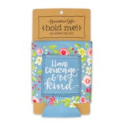 Have Courage & Be Kind Drink Sleeve