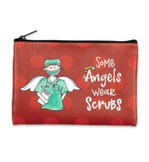 Some Angels Wear Scrubs Coin Purse