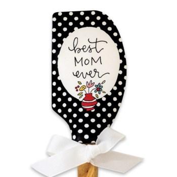Best Mom Ever Spatula ETA: 6/20