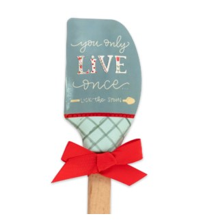You Only Live Once Silicone Spatula