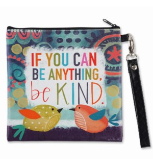 If You Can Be Anything Be Kind Square Bag