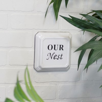 "MTL. ""OUR NEST"" SIGN (36/cs)"