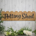 "WD. SIGN ""POTTING SHED"" (1/cs) (Available Jan 2019)"