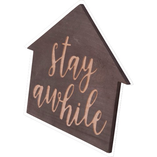 """WD. TABLETOP SIGN """"STAY"""""""