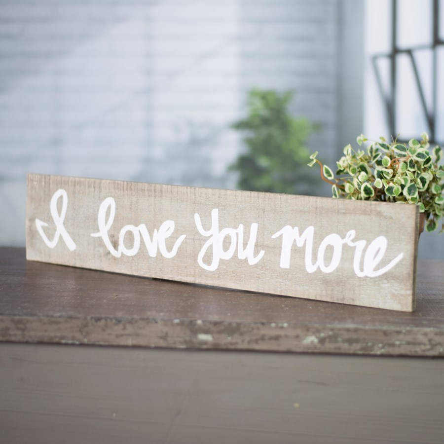 "WD. SIGN ""I LOVE YOU MORE"""
