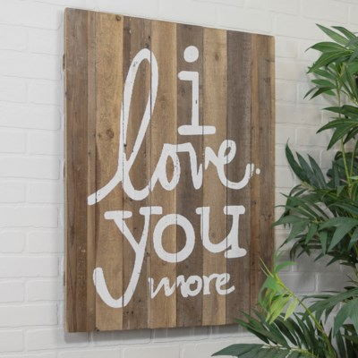 "WD. SIGN ""I LOVE YOU MORE"" (4/cs)"