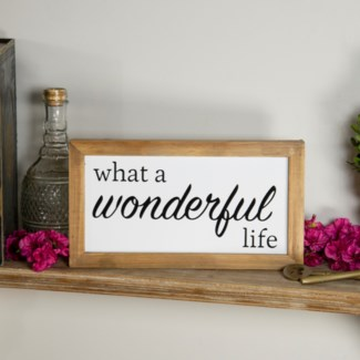 "MTL./WD. SIGN ""WONDERFUL LIFE"" (8/cs) (Available March  2019)"