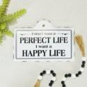 """MTL. SIGN """"PERFECT LIFE"""" (48/cs)"""