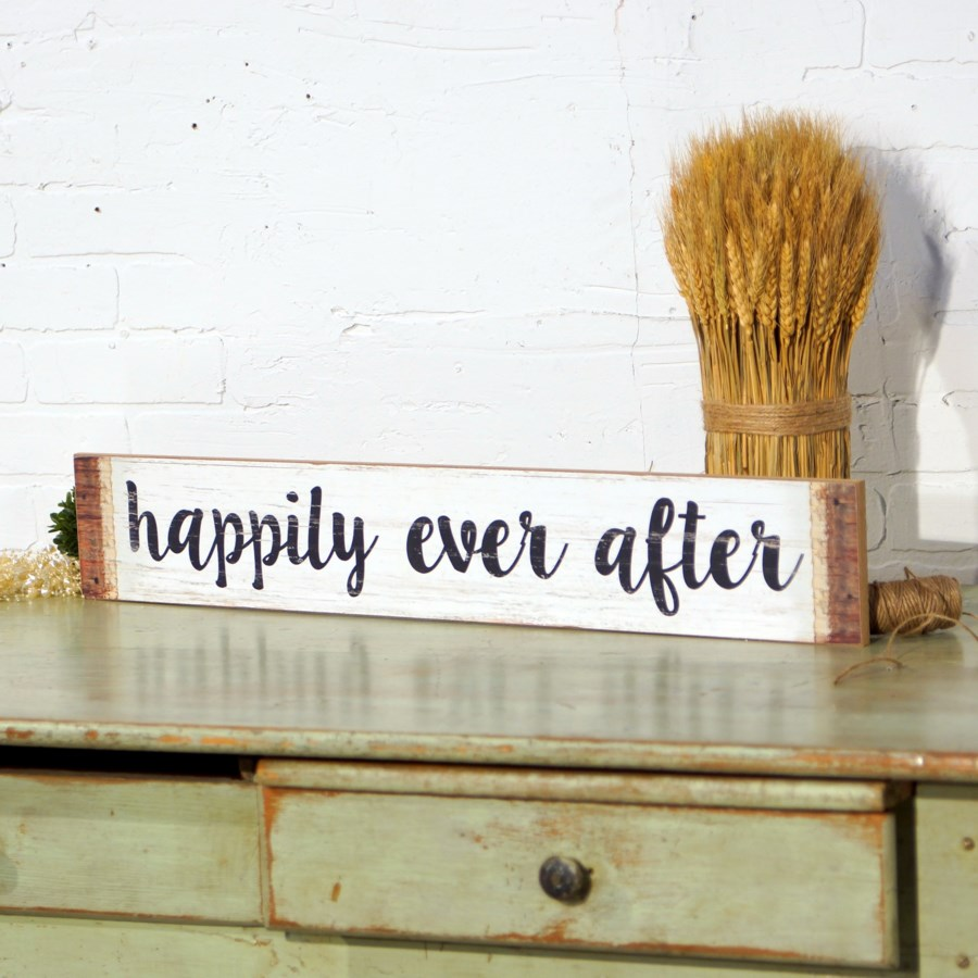 """WD. SIGN """"HAPPILY EVER AFTER"""" (12/cs)"""
