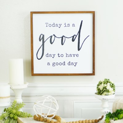 "WD. SIGN ""GOOD DAY"" (12/cs)"