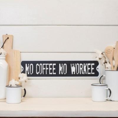 """MTL. SIGN """"NO COFFEE"""" (30/cs)"""