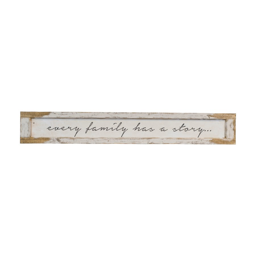 "WD. SIGN ""EVERY FAMILY"" (4/cs)"