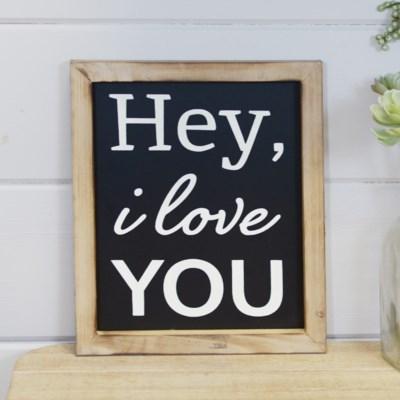 "WD. SIGN ""HEY I LOVE YOU"" (8/cs)"