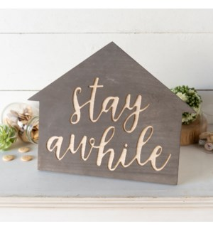 "WD. TABLETOP SIGN ""STAY"""