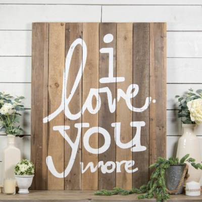"""WD. SIGN """"I LOVE YOU MORE"""" (4/cs)"""