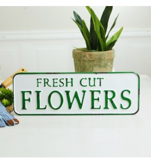 "MTL. SIGN ""FRESH CUT FLOWERS"""