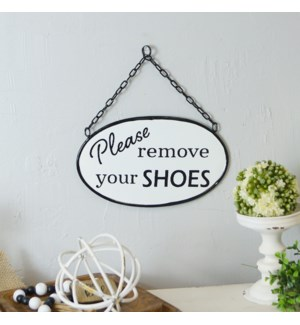 "MTL. SIGN ""REMOVE SHOES"""