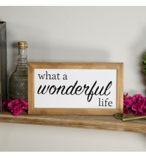 "MTL./WD. SIGN ""WONDERFUL LIFE"""
