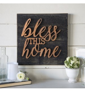 "WD./MTL. SIGN ""BLESS"""