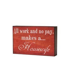 "|WD. ""HOUSEWIFE"" SIGN (24/CS)