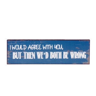 |WD. 5X16 SIGN BLUE - AGREE (12/cs)|