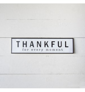 "MTL. SIGN ""THANKFUL"""