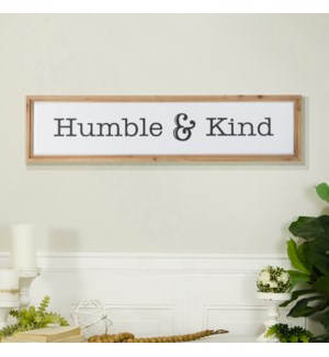 "MTL./WD. SIGN ""HUMBLE & KIND"""