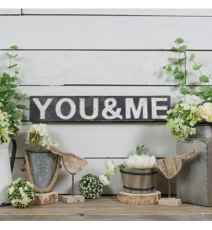 "WD. SIGN ""YOU & ME"""