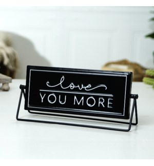 "MTL. FLIP SIGN ""LOVE YOU MORE/MOST"""