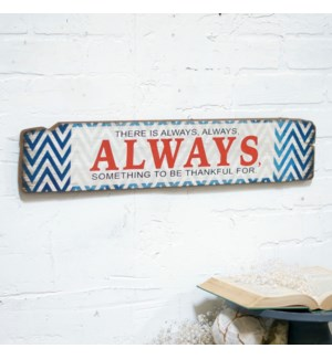 |WD. SIGN 'ALWAYS' - 24"