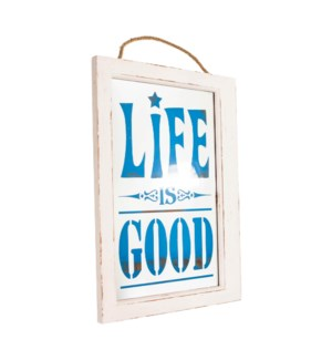 "|WD. FRAMED MIRROR ""LIFE IS GOOD""
