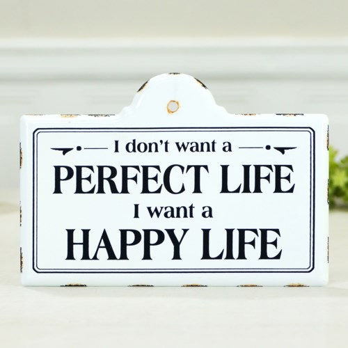 """MTL. SIGN """"PERFECT LIFE"""""""