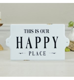 "MTL. SIGN ""HAPPY PLACE"""