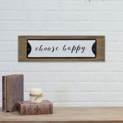 "WD. SIGN ""CHOOSE HAPPY"" (6/cs)"