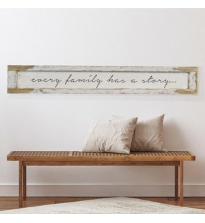 "WD. SIGN ""EVERY FAMILY"""