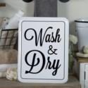 "MTL. SIGN ""WASH & DRY"""